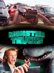 Монстр траки / Monster Trucks (2017)