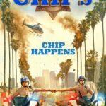 Каліфорнійський дорожній патруль / CHIPS (2017)