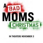 Дуже погані матусі 2 / A Bad Moms Christmas (2017)