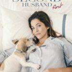 Як навчити свого чоловіка / How to Pick Your Second Husband First (2018)