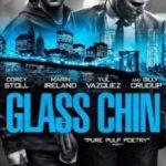Скляна щелепа / Скляне підборіддя / Glass Chin (2014)
