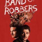 Банда грабіжників / Band of Robbers (2015)