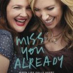 Вже сумую за тобою / Miss You Already (2015)