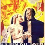 Кінець дня / La fin du jour (1939)