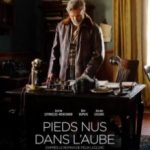 Босоніж на світанку / Pieds nus dans l'aube (2017)