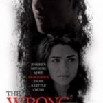 Не на ту запав / The Wrong Crush (2017)