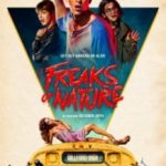 Хапай і біжи / Freaks of Nature (2015)