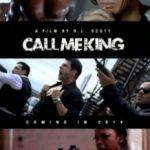 Кличте мене Королем / Call Me King (2016)