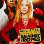 Наперекір долі / Against the Ropes (2003)