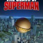 Смерть Супермена / The Death of Superman (2018)