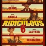 Безглузда шістка / The Ridiculous 6 (2015)