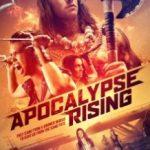 Апокаліпсис починається / Apocalypse Rising (2018)