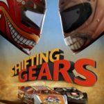 Газ в підлогу / Shifting Gears (2018)