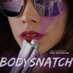 Викрадачі тіл / Bodysnatch (2018)