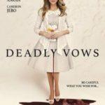 Смертельне весілля / Deadly Vows (2017)