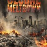 Глобальна криза / Global Meltdown (2017)