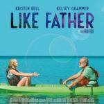 Як батько / Like Father (2018)
