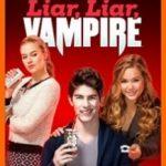 Несправжній вампір / Liar, Liar, Vampire (2015)