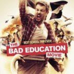 Недолуге навчання / The Bad Education Movie (2015)