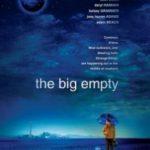 Велика порожнеча / The Big Empty (2003)