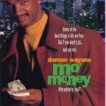 Більше грошей / Mo' Money (1992)