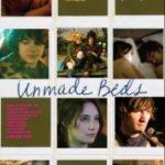 Неприбрані ліжка / Unmade Beds (2009)