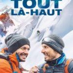 На самий верх / Tout là-haut (2017)