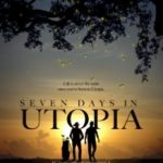 Сім днів в утопії / Seven Days in Utopia (2011)