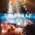 Пастка часу / Time Trap (2017)