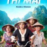 Ти Травень: Шлях у В'єтнам / Thi Mai, rumbo a Vietnam (2017)
