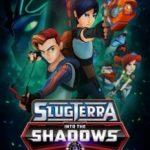 Слагтерра: Вглиб тіней / Slugterra: Into the Shadows (2016)
