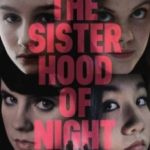 Сестринство ночі / The Sisterhood of Night (2014)