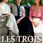 Три сестри / Les trois soeurs (2015)