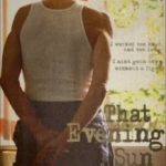 Це вечірнє сонце / That Evening Sun (2009)