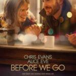 Перш ніж ми розлучимося / Before We Go (2014)