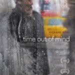 Перерва на бездумність / Time Out of Mind (2014)