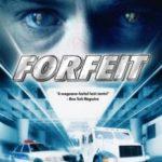 Розплата / Forfeit (2007)