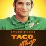 Магазин тако / Taco Shop (2018)