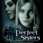 Шкільний проект / Perfect Sisters (2013)