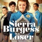 Сьєрра Бьорджесс — невдаха / Sierra Burgess Is a Loser (2018)