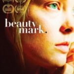 Родимка / Beauty Mark (2017)