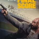 Остаточний рахунок / Final Score (2018)