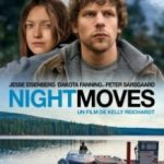 Нічні рухи / Night Moves (2013)