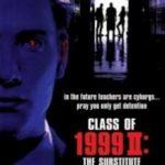 Клас 1999: Новий учитель / Class of 1999 II: The Substitute (1994)