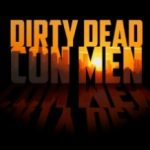 Брудні мертві шахраї / Dirty Dead Con Men (2018)