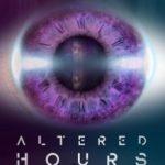 Деформація часу / Altered Hours (2016)
