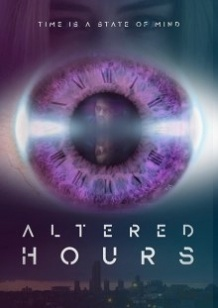 Деформація часу / Altered Hours (2016)