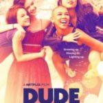 Чувак / Dude (2018)