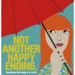 Не просто щасливий кінець / Not Another Happy Ending (2013)