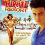 Приватний курорт / Private Resort (1985)